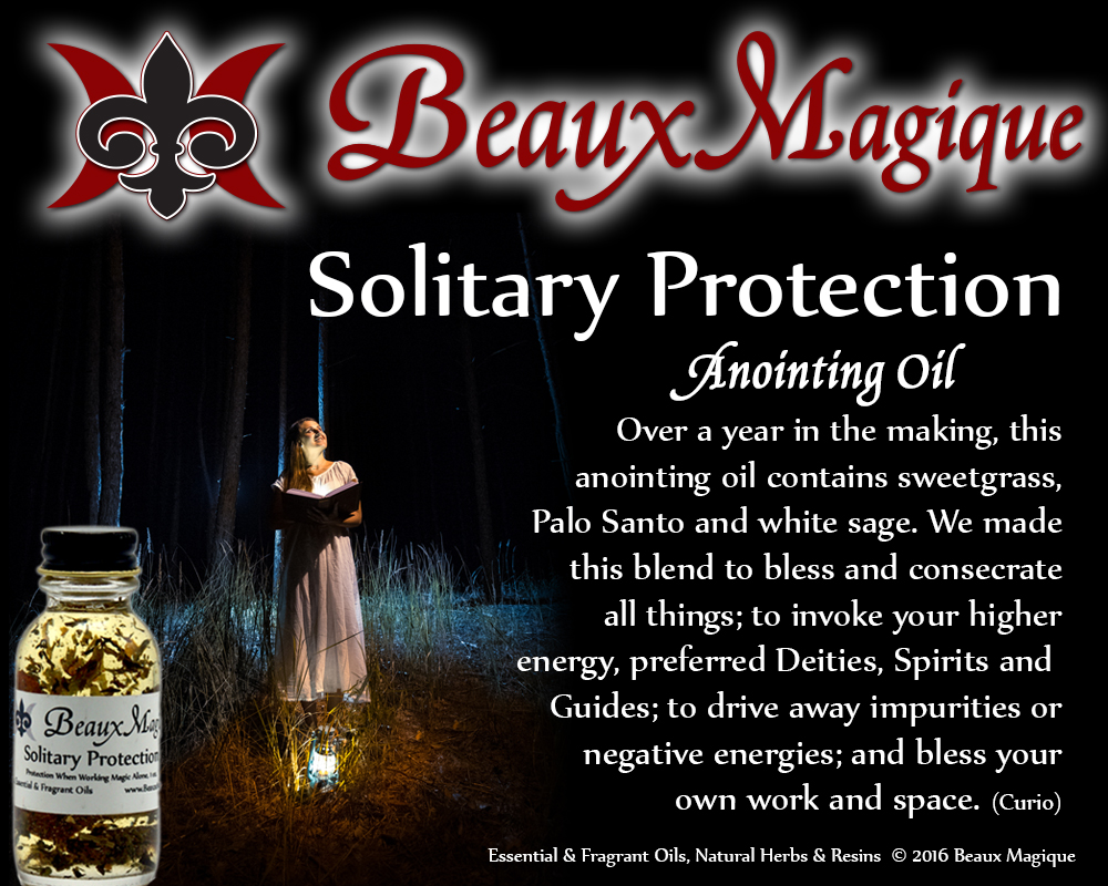 Solitary Protection ~ Anointing Oil
