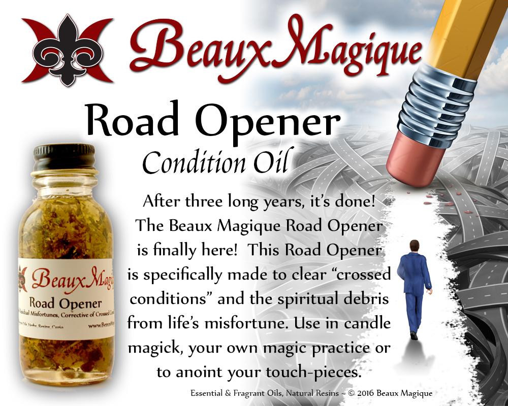 Road Opener ~ Condition Oil